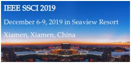 IEEE SSCI 2019 December 6-9 in Seaview Resort Xiamen, Xiamen China